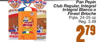 Pan Pepín Club Regular, Integral Integral Blanco o Finest Brioche