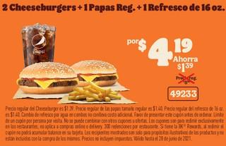 2 Cheeseburgers+ 1Papas Ref +1Refresco