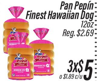 Pan Pepín Finest Hawaiian Dog