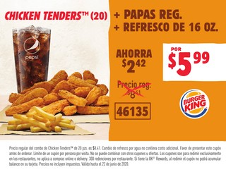 Chicken Tenders (20) + Papas Reg. + Refresco de 16 oz