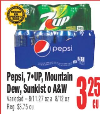 Pepsi, 7-Up, Mountain Dew o Sunkist o A&W
