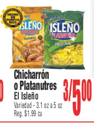 Chicharrón o Platanutres El Isleño