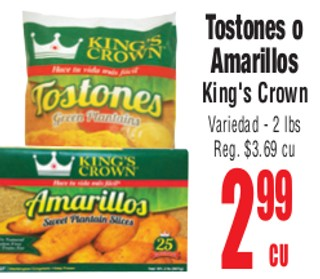 Tostones o Amarillos King's Crown