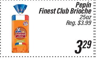 Pepín Finest Club Brioche