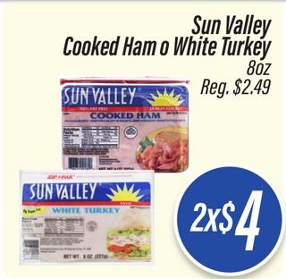 Sun Valley Cooked Ham o White Turkey