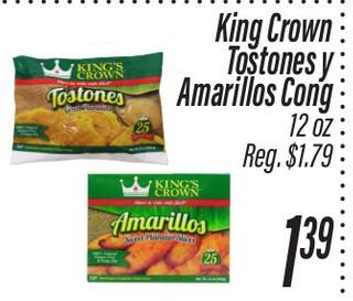 Tostones o amarillos King's Crown