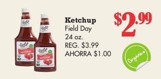 Ketchup Field Day