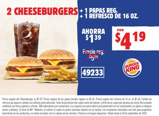 2 Cheeseburgers + 1 Papas Reg + 1 Refresco de 16 oz