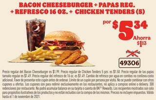 Bacon Cheeseburger + Papas Reg. + Refresco 16 oz + Chicken Tenders