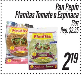 Pan Pepin Planitas Tomate o Espinaca 13 oz